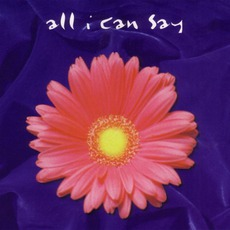All I Can Say mp3 Album by David Crowder Band