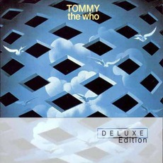 Tommy (Deluxe Edition) mp3 Album by The Who