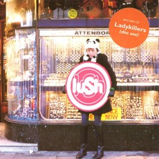 Ladykillers mp3 Single by Lush