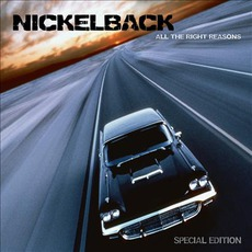 All The Right Reasons (Special Edition) mp3 Album by Nickelback