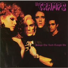 Songs The Lord Taught Us (Re-Issue) mp3 Album by The Cramps