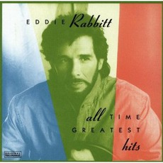 All Time Greatest Hits mp3 Artist Compilation by Eddie Rabbitt