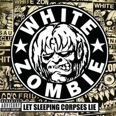 Let Sleeping Corpses Lie mp3 Artist Compilation by White Zombie