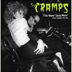 File Under Sacred Music: Early Singles 1978-1981 by The Cramps