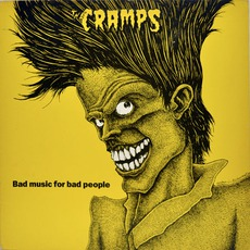 Bad Music For Bad People mp3 Artist Compilation by The Cramps