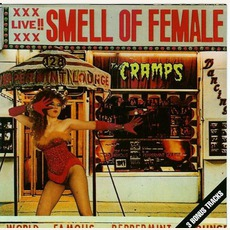 Smell Of Female (Re-Issue) mp3 Live by The Cramps