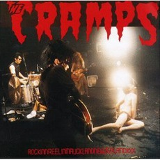 Rockin n Reelin in Auckland New Zealand XXX (Re-Issue) mp3 Live by The Cramps