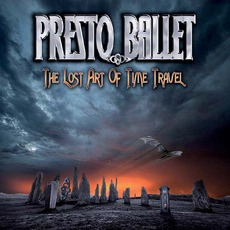 The Lost Art Of Time Travel mp3 Album by Presto Ballet