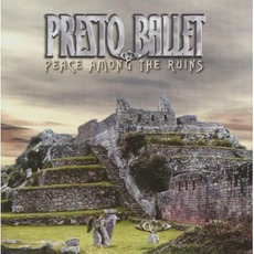 Peace Among The Ruins mp3 Album by Presto Ballet