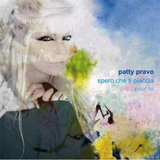 Spero Che Ti Piaccia ... Pour Toi mp3 Album by Patty Pravo