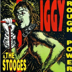 Rough Power mp3 Album by Iggy & The Stooges