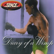 Diary Of A Wimp by Space (UK)
