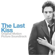 The Last Kiss mp3 Soundtrack by Various Artists