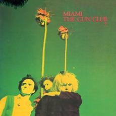 Miami (Re-Issue) mp3 Album by The Gun Club