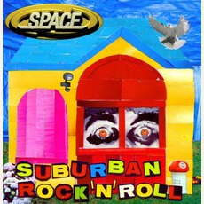 Suburban Rock & Roll by Space (UK)