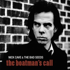 The Boatman's Call (Remastered) by Nick Cave & The Bad Seeds