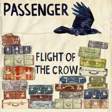 Flight Of The Crow mp3 Album by Passenger