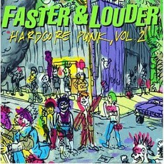 Faster & Louder: Hardcore Punk, Volume 2