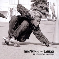 Dogtown And Z-Boys mp3 Soundtrack by Various Artists