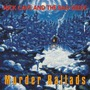Murder Ballads (Remastered)