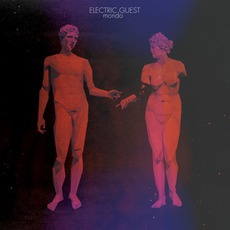 Mondo mp3 Album by Electric Guest
