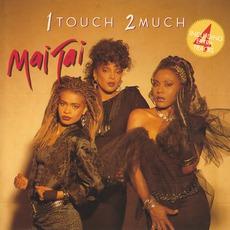 1 Touch 2 Much