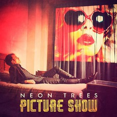 Picture Show mp3 Album by Neon Trees