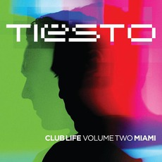 Club Life, Volume Two: Miami mp3 Compilation by Various Artists