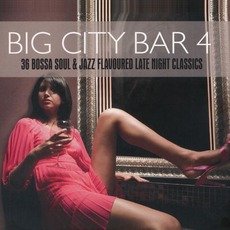 Big City Bar, Volume 4 mp3 Compilation by Various Artists