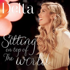 Sitting On Top Of The World mp3 Single by Delta Goodrem