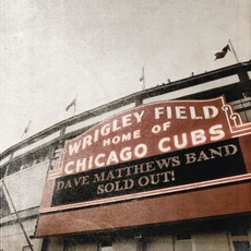 Live At Wrigley Field mp3 Live by Dave Matthews Band