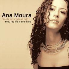 Guarda-Me A VIda Na Mão mp3 Album by Ana Moura