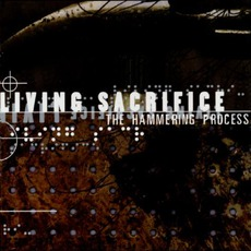 The Hammering Process mp3 Album by Living Sacrifice