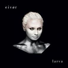 Larva mp3 Album by Eivør Pálsdóttir