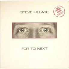 For To Next / And Not Or mp3 Album by Steve Hillage