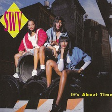 It's About Time (Re-Issue) mp3 Album by SWV