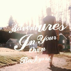 Adventures In Your Own Backyard mp3 Album by Patrick Watson