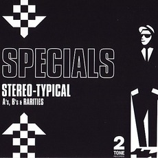 Stereo-Typical: A's, B's & Rarities mp3 Artist Compilation by The Specials