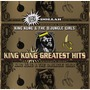 King Kong Greatest Hits