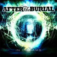 In Dreams mp3 Album by After The Burial