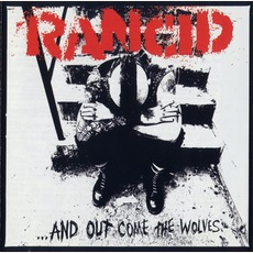 ...And Out Come The Wolves mp3 Album by Rancid