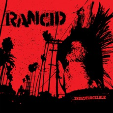Indestructible mp3 Album by Rancid