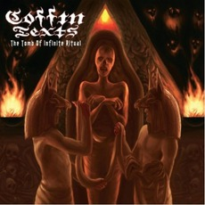 The Tomb Of Infinite Ritual mp3 Album by Coffin Texts