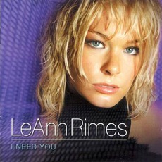 I Need You (Japanese Edition) mp3 Album by LeAnn Rimes
