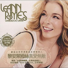Whatever We Wanna (Taiwan Edition) mp3 Album by LeAnn Rimes