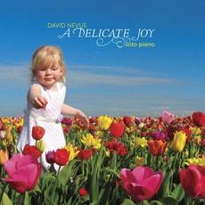 A Delicate Joy