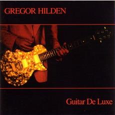 Guitar Deluxe mp3 Album by Gregor Hilden
