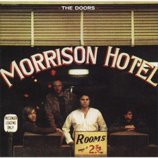 Morrison Hotel (40th Anniversary Edition) by The Doors