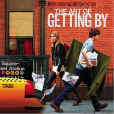 The Art Of Getting By: Music From The Motion Picture mp3 Soundtrack by Various Artists