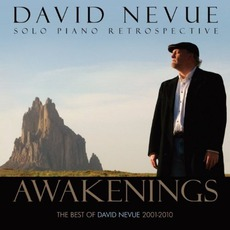 Awakenings: The Best Of David Nevue 2001-2010